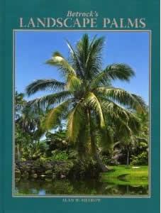Betrock's Guide to Landscape Palms - Catalog No. G3