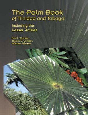 The Palm Book of Trinidad and Tobego, including the Lesser Antilles - Catalog No. P20